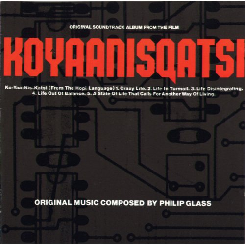 Philip Glass - Koyaanisqatsi (Original Soundtrack Album From The Film), LP