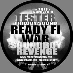 Tester - Ready Fi War / Soundboy Revenge, 12""