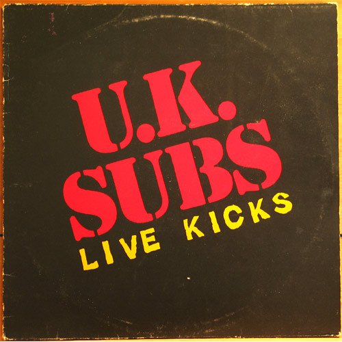 "U.K. Subs - Live Kicks, 12"", Mini-Album"