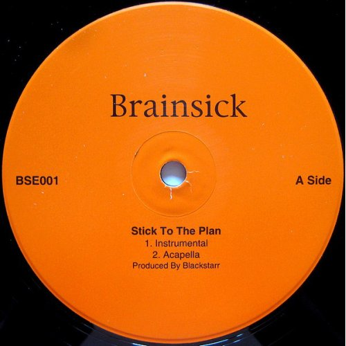 Brainsick - Stick To The Plan / Swirving To The Music, 12""