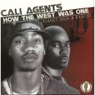 Cali Agents - How The West Was One, 2xLP