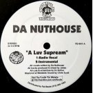 Da Nuthouse - A Luv Supream, 12""