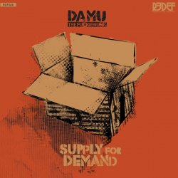 Damu The Fudgemunk - Supply For Demand, LP