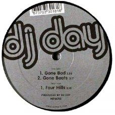 "DJ Day - Gone Bad, 12"""