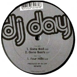 DJ Day - Gone Bad, 12""