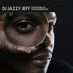 DJ Jazzy Jeff - The Return Of The Magnificent, 2xLP