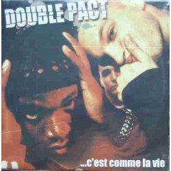 Double Pact - ...C'Est Comme La Vie, 2xLP