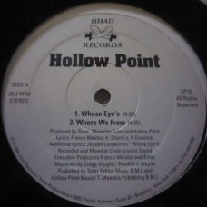 """Hollow Point - Whose Eye's, 12"""""""