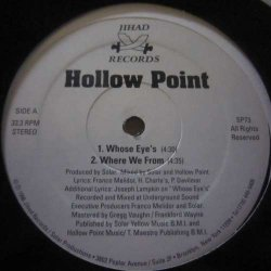 Hollow Point - Whose Eye's, 12""