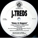 J. Treds - Make It Happen, 12""