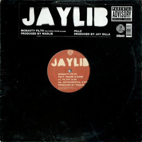 Jaylib - McNasty Filth / Pillz, 12""