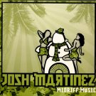 Josh Martinez - Midriff Music, LP