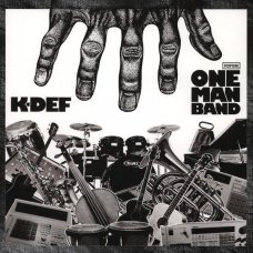 K-Def - One Man Band, LP, Repress
