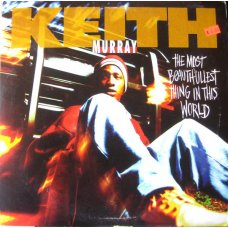 Keith Murray - The Most Beautifullest Thing In This World, 12""