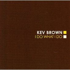 Kev Brown - I Do What I Do, 2xLP