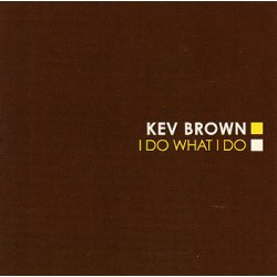Kev Brown - I Do What I Do, 2xLP