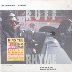King Tee - Ruff Rhyme (Back Again), 12""