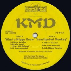 "KMD - What A Nigga Know, 12"", Reissue"