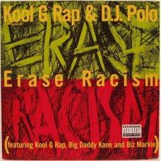 "Kool G Rap & D.J. Polo - Erase Racism, 12"", Maxi-Single"