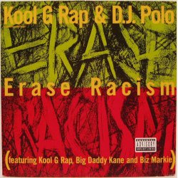 "Kool G Rap & D.J. Polo - Erase Racism, 12"", Maxi-Single"
