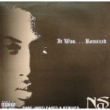Nas - It Was... Remixed (Rare Unreleased & Remixed), 2xLP