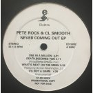 "Pete Rock & CL Smooth - Never Coming Out EP, 12"", EP, Promo"