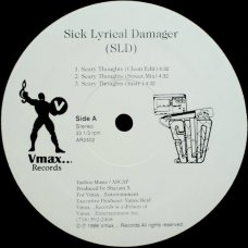 Sick Lyrical Damager - Scary Thoughts / It's Over, 12""