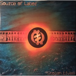 Source Of Labor - Stolen Lives, 2xLP