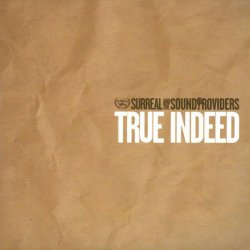 Surreal & The Sound Providers - True Indeed, 2xLP