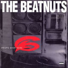 """The Beatnuts - Props Over Here, 12"""", Reissue"""