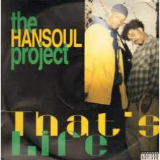 """The Hansoul Project - That's Life / For The Niggas, 12"""""""