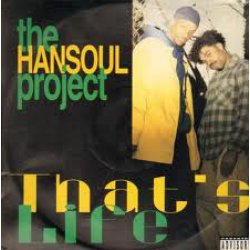 The Hansoul Project - That's Life / For The Niggas, 12""