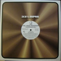 "The Large Professor - I Juswannachill / Hard!, 12"", Promo"