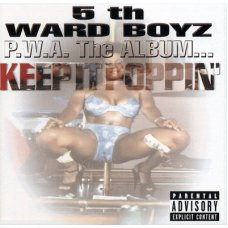 5th Ward Boyz - P.W.A. The Album Keep It Poppin, CD