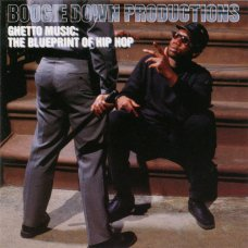 Boogie Down Productions - Ghetto Music: The Blueprint Of Hip Hop, CD
