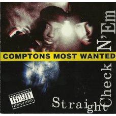 Comptons Most Wanted - Straight Checkn 'Em, CD