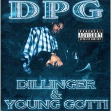 D.P.G. - Dillinger & Young Gotti, CD