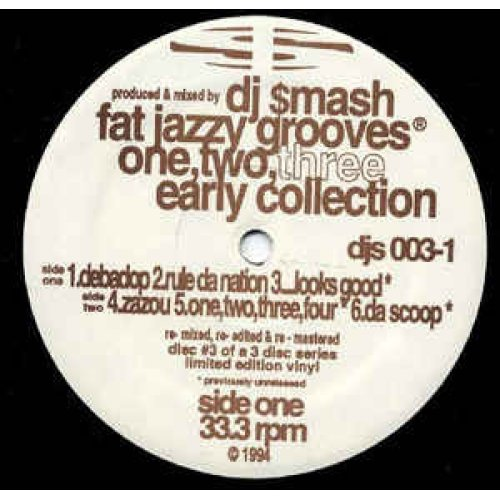 DJ Smash - Fat Jazzy Grooves One, Two, Three. Early Collection, 12""
