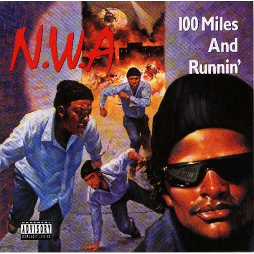 "N.W.A - 100 Miles And Runnin', 12"", EP"