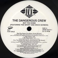"""The Dangerous Crew - Buy You Some, 12"""", Promo"""