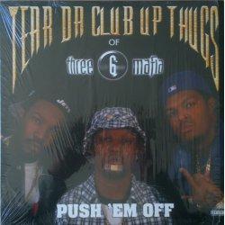 """Tear Da Club Up Thugs - Push 'Em Off, 12"""""""