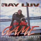 Ray Luv - In The Game, 12""