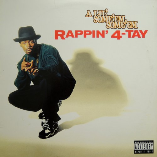 Rappin' 4-Tay - A Lil' Some'em Some'em, 12""