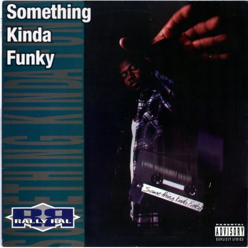 """Rally Ral - Something Kinda Funky, 12"""""""