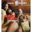 Too Short - You Nasty / She Know, 12""