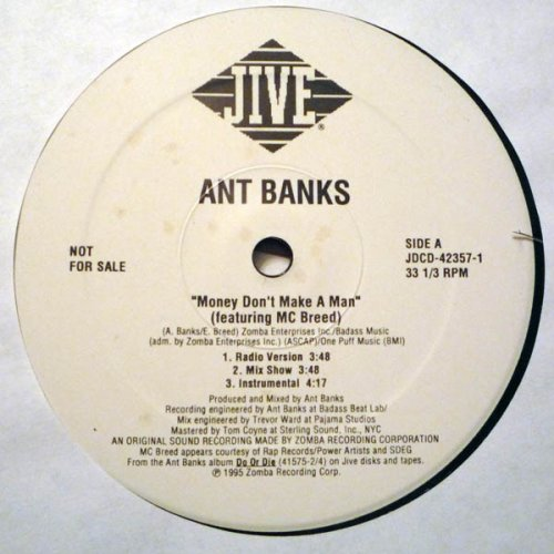 1cb1bed779e2a9 Ant Banks - Money Don t Make A Man