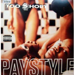Too Short - Paystyle, 12""