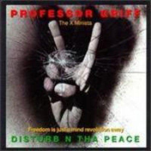 Professor Griff - Disturb N Tha Peace (Freedom Is Just A Mind Revolution Away), LP