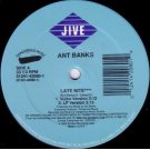 Ant Banks - Late Nite / Roll 'Em Phat, 12""
