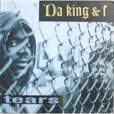 Da King & I - Tears (Remix), 12""